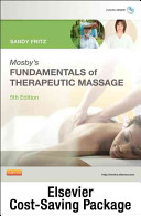 Mosby s Fundamentals of Therapeutic Massage   Text and Elsevier Adaptive Learning Package