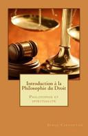 Une Introduction A La Philosophie Du Droit