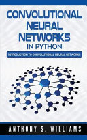 Convolutional Neural Networks in Python