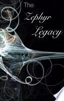 The Zephyr Legacy
