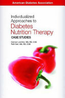 Individualized Approaches To Diabetes Nutrition Therapy