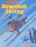 A pictorial history of downhill skiing
