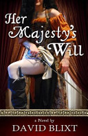 Her Majesty s Will