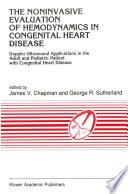 The Noninvasive Evaluation of Hemodynamics in Congenital Heart Disease