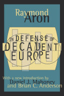 In Defense of Decadent Europe