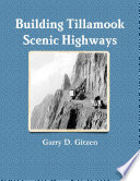 Building Tillamook County  s Scenic Highways