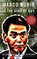 Marco Rubio Is the Kind of Guy Book PDF