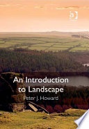 An Introduction To Landscape : the development of several threads of...
