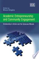 Academic Entrepreneurship And Community Engagement book