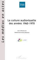 La culture audiovisuelle des ann  es 1960 1970