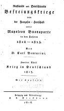 Russlands und Deutschlands Befreiungskriege von der Franzosen-Herrschaft unter Napoleon Buonaparte in den Jahren 1812-1815: Th. Krieg in Deutschland, 1813
