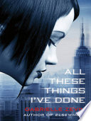 All These Things I Ve Done book