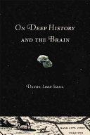 On Deep History and the Brain