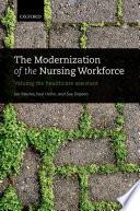 The Modernization Of The Nursing Workforce