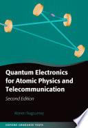 Quantum Electronics For Atomic Physics And Telecommunication