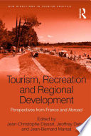 Tourism  Recreation and Regional Development