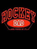Hockey Dad and Proud of It