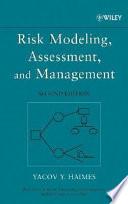 Risk Modeling  Assessment  and Management