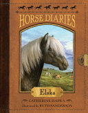 Horse Diaries #1: Elska Icelandic Filly She Spends Summers Frisking About
