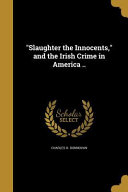 SLAUGHTER THE INNOCENTS   THE