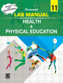 Lab Manual Health and Physical Education Class 11 Book