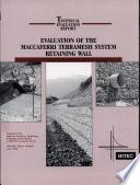 Evaluation Of The Maccaferri Terramesh System Retaining Wall