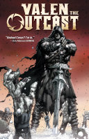 Valen The Outcast : warrior until he was killed by...