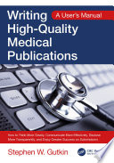Writing High Quality Medical Publications