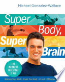 Super Body  Super Brain