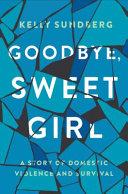 Goodbye Sweet Girl