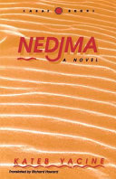 Nedjma, Translated by Richard Howard