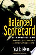 Balanced Scorecard Step-by-Step Manage Performance With The Balanced Scorecard