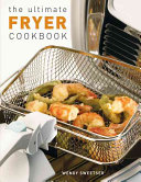 The Ultimate Fryer Cookbook