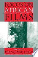 Focus on African Films