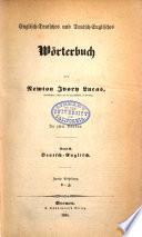 Englisch deutsches und deutsch englisches W  rterbuch mit besonderer R  cksicht auf den gegenw  rtigen Standpunkt der Literatur und Wissenschaft      Deutsch englisch