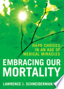 Embracing Our Mortality