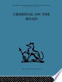 Criminal on the Road