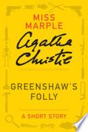 Greenshaw s Folly