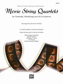 Movie String Quartets for Festivals  Weddings  and All Occasions