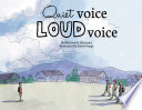 Quiet Voice Loud Voice : and when to use it. the story-for...
