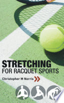 Stretching for Racquet Sports
