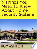 5 Things You Need To Know About Home Security Systems
