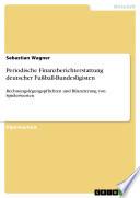 Periodische Finanzberichterstattung deutscher Fußball-Bundesligisten
