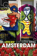 Let's Go Amsterdam 3rd Edition Years Let S Go Travel Guides Have Brought Budget Savvy