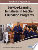 Handbook of Research on Service Learning Initiatives in Teacher Education Programs
