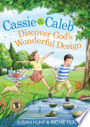 Cassie   Caleb Discover God s Wonderful Design