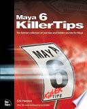 Maya 6 Killer Tips