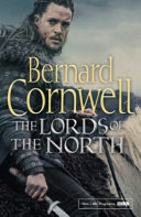 The Lords of the North Kingdom Is Based On Bernard Cornwell S