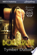 Borderline [Suncoast Society]