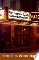 Film Junkie amp amp   39 s Guide to North Carolina